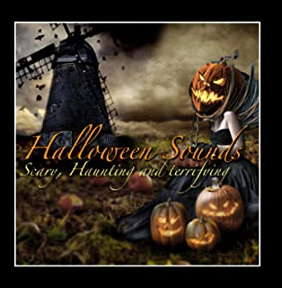 Halloween Soundtrack (High Definition) Scary Creepy Haunted Sounds
