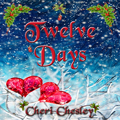 Twelve Days: A Story of Christmas audiobook cover art