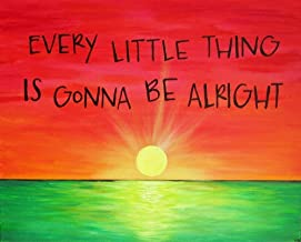 11x14 Art Print Rasta Color Sunset Every Little Thing Is Gonna Be Alright Song Lyric Art Print