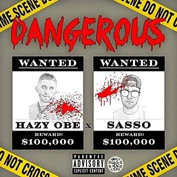Dangerous (feat. Sasso)