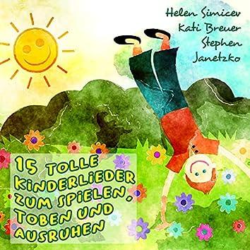 15 tolle Kinderlieder zum Spielen, Toben und Ausruhen