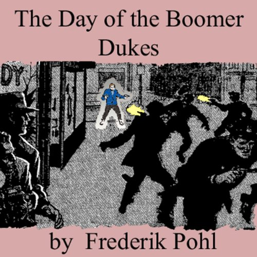 The Day of the Boomer Dukes audiobook cover art