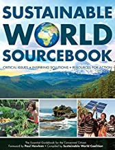 Sustainable World Sourcebook, Critical Issues ??? Inspiring Solutions ??? Resources for Action, the Essential Guidebook for the Concerned Citizen by Vinit Allen (2014-08-02)