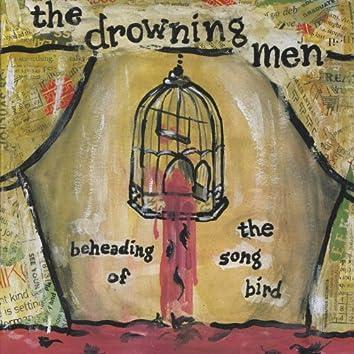 Beheading Of The Songbird
