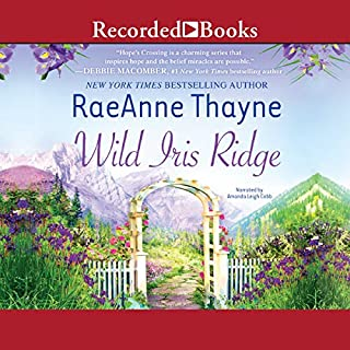 Wild Iris Ridge     Hope's Crossing, Book 7              By:                                                                                                                                 RaeAnne Thayne                               Narrated by:                                                                                                                                 Amanda Cobb                      Length: 9 hrs and 11 mins     117 ratings     Overall 4.6