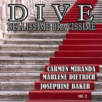 Dive, bellissime bravissime, Vol. 2 (Grandi donne del cinema: Best of Carmen Miranda, Marlene Dietrich, Joséphine Baker)