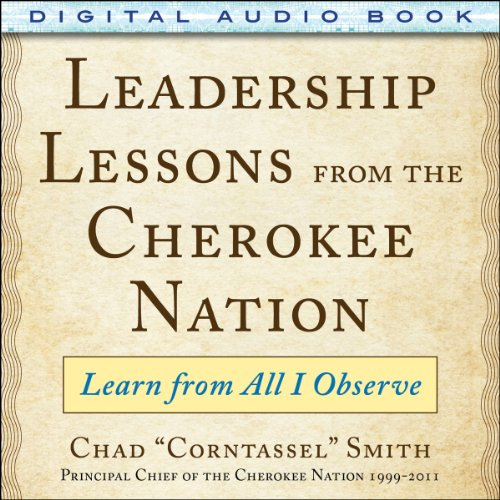 Leadership Lessons from the Cherokee Nation audiobook cover art