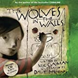 Gaiman, Neil - The Wolves in the Walls (Illustrated by David McKean)