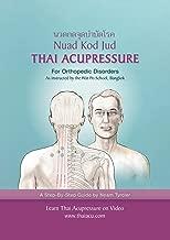 Best thai acupressure for orthopedic disorders Reviews