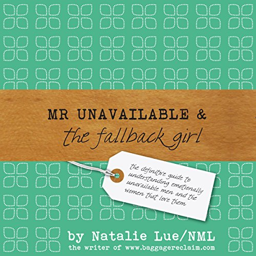 Mr Unavailable and the Fallback Girl audiobook cover art