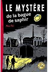 Le Mystère de la bague de saphir (French Edition) Kindle Edition