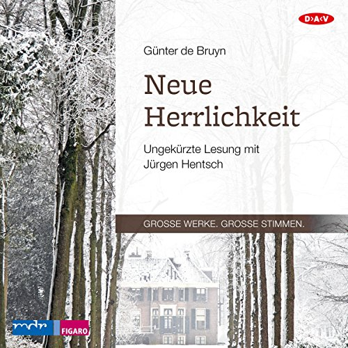 Neue Herrlichkeit                   By:                                                                                                                                 Günter de Bruyn                               Narrated by:                                                                                                                                 Jürgen Hentsch                      Length: 5 hrs and 57 mins     1 rating     Overall 3.0