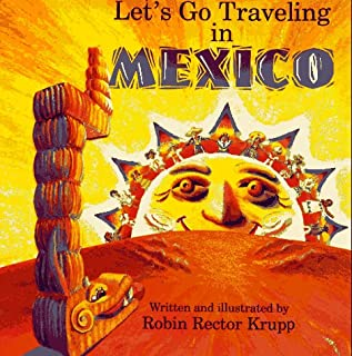 Let's Go Traveling in Mexico