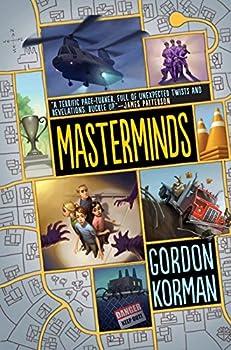 Masterminds by Korman Gordon  2015  Hardcover