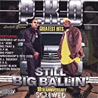 P.K.O. Greatest Hits - Still Big Ballin': Screwed by PKO (2002-05-03)