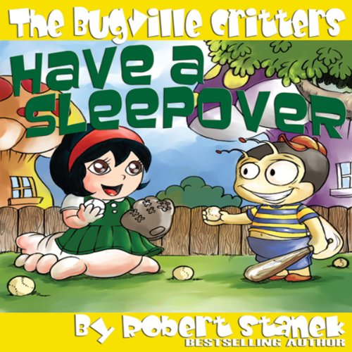 The Bugville Critters Have a Sleepover cover art