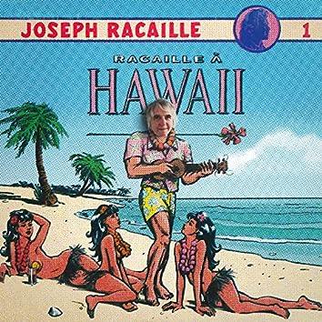 Racaille à Hawaii