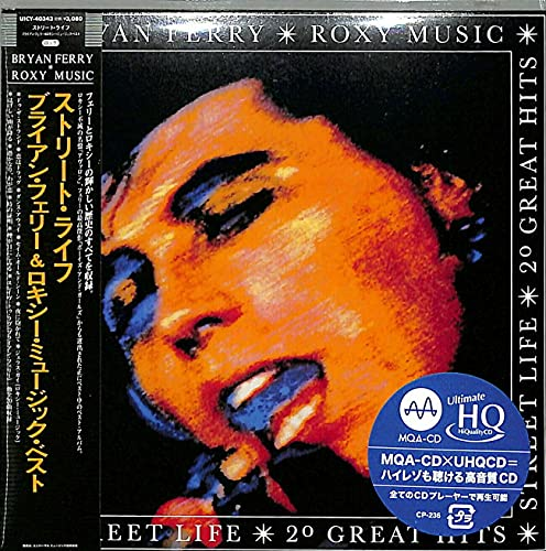 ストリート・ライフ: ブライアン・フェリー&ロキシー・ミュージック・ベスト(限定盤)(UHQCD)(MQA)