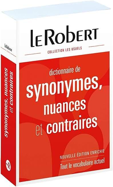 Dictionnaire de synonymes, nuances et contraires