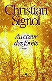 Au coeur des forêts - Albin Michel - 05/10/2011