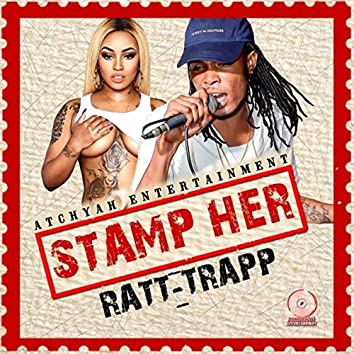 Stamp Her - Single