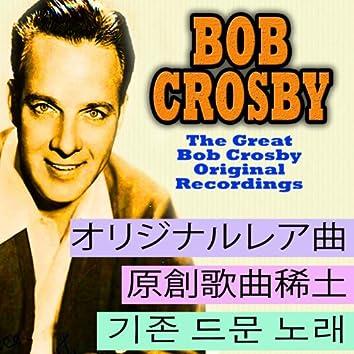 The Great Bob Crosby (Asia Edition)