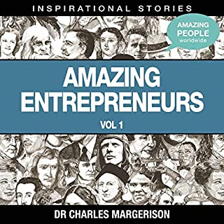 Amazing Entrepreneurs                   Written by:                                                                                                                                 Dr. Charles Margerison                               Narrated by:                                                                                                                                 full cast                      Length: 54 mins     Not rated yet     Overall 0.0