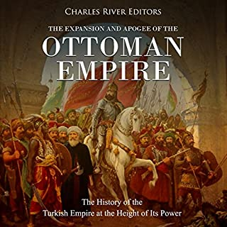 The Expansion and Apogee of the Ottoman Empire cover art