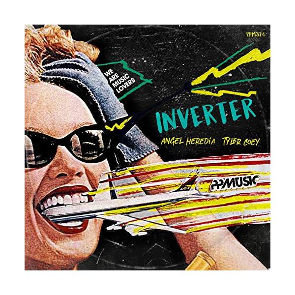 Inverter (Original Mix) [Explicit]