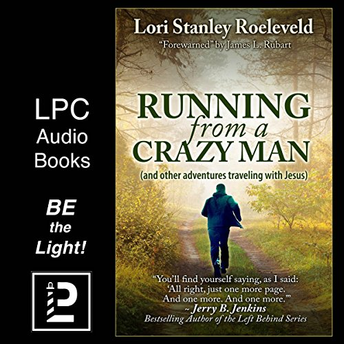 Running from a Crazy Man (and Other Adventures Traveling with Jesus) audiobook cover art