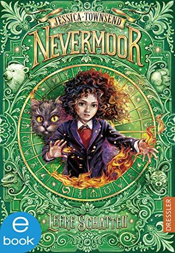 Nevermoor 3: Leere Schatten