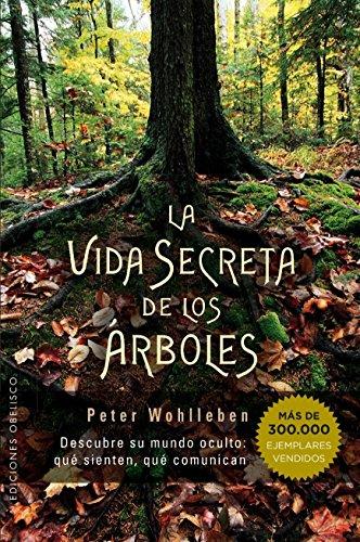 Vida Secreta de los árboles (ESPIRITUALIDAD Y VIDA INTERIOR