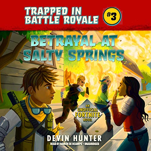 Betrayal at Salty Springs: An Unofficial Fortnite Adventure Novel audiobook cover art