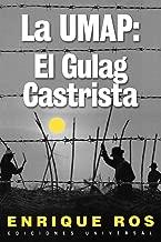 La Umap: El Gulag Castrista