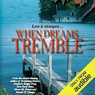 When Dreams Tremble                   De :                                                                                                                                 Radclyffe                               Lu par :                                                                                                                                 Coleen Marlo                      Durée : 8 h et 59 min     Pas de notations     Global 0,0