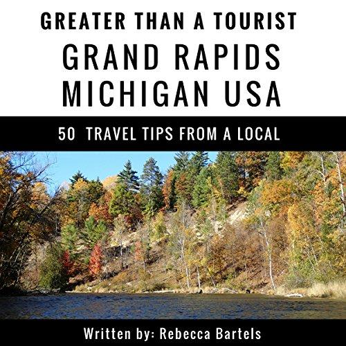 『Greater Than a Tourist: Grand Rapids, Michigan』のカバーアート
