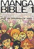 Manga Bible T01