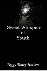 Sweet Whispers of Youth Kindle Edition