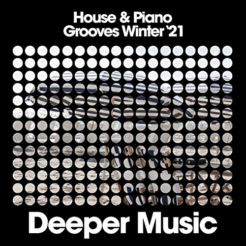 House & Piano Grooves (Winter '21)