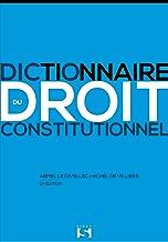 Livres Dictionnaire du droit constitutionnel - 12e ed. PDF