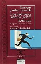 LOS LADRONES SOMOS GENTE HONRADA. MARGARITA, ARMANDO Y SU PADRE