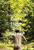 Guys, Light, and Nature: Bruno Gmuender Portfolio