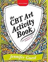 Download The CBT Art Activity Book: 100 illustrated handouts for creative therapeutic work PDF