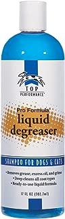 Top Performance Pro Formula Pet Liquid Degreaser, 17-Ounce
