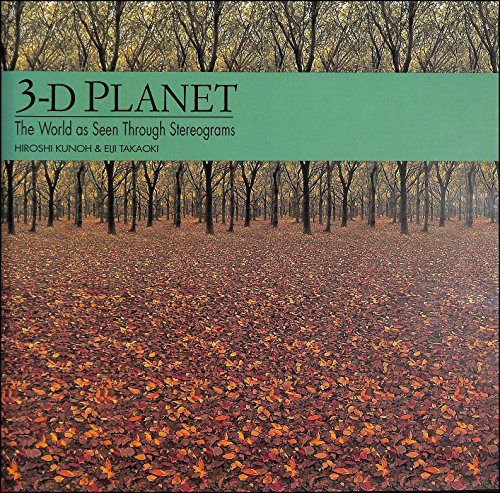 3-D Planet: World as Seen Through Stereograms