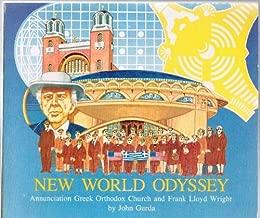 New World Odyssey: Annunciation Greek Orthodox Church and Frank Lloyd Wright