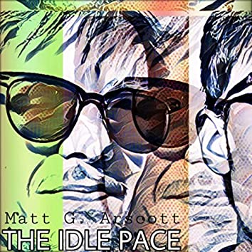 The Idle Pace
