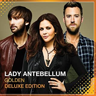 Golden (Deluxe Edition) by Lady Antebellum (2013-11-10)