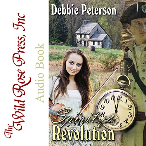 Spirit of the Revolution Audiobook By Debbie Peterson cover art