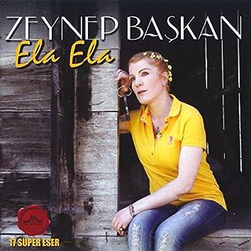 Ela Ela (17 Süper Eser)
